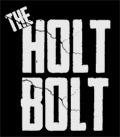 The Holt Bolt