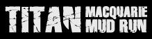 Titan Macquarie Mud Run